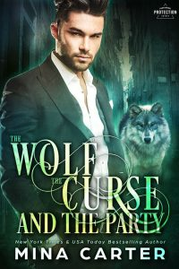 Book Cover: The Wolf, the Curse, and the Party