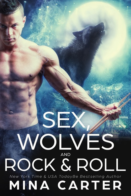 Book Cover: Sex, Wolves, and Rock 'N Roll