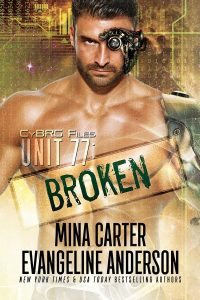 Book Cover: Unit 77: Broken